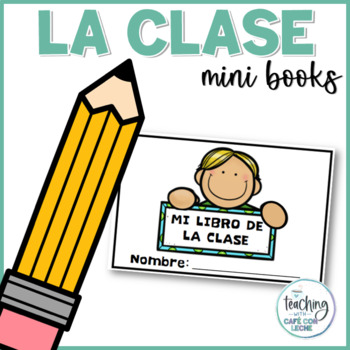 Mini libro de la clase (My Classroom Mini Book in Spanish)