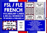 FRENCH VOCABULARY (1) - PRACTICE & REVISION - 99 WORDS & PHRASES