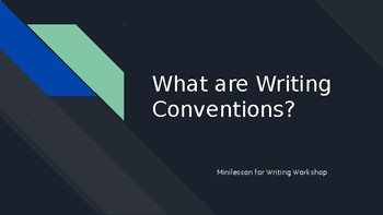 Minilesson: What are Writing Conventions