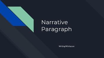 Minilesson: Writing a Narrative Paragraph