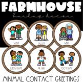 Minimal Contact Greetings | Farmhouse Classroom Decor