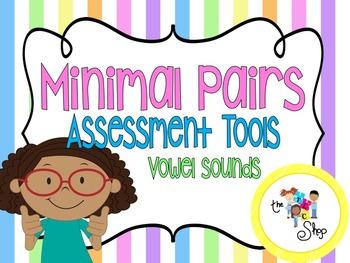 Minimal Pairs Assessments: Vowel Sounds