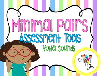 Minimal Pairs Assessments: Vowel Sounds