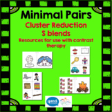 Minimal Pairs - Cluster Reduction Deletion - S blends
