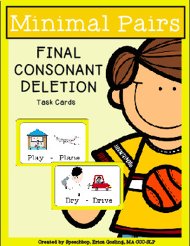 Phonological Process - Minimal Pairs - FINAL CONSONANT DELETION