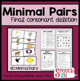 Minimal Pairs: Final Consonant Deletion, Phonology