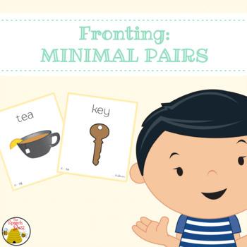 Minimal Pairs: Fronting