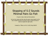 Minimal Pairs GO FISH S vs T/ Z vs D