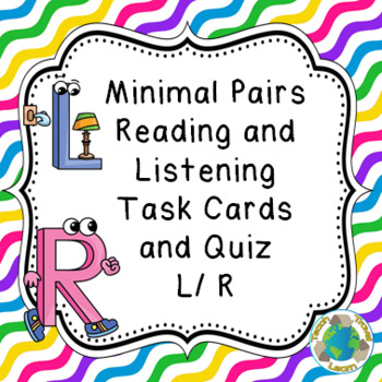 Minimal Pairs L and R Reading and Listening Task Cards