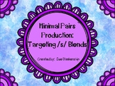 Minimal Pairs Production:  Targeting /s/ Blends