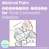 Minimal Pairs Question Cards for Final Consonant Deletion