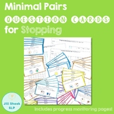 Minimal Pairs Question Cards for Stopping