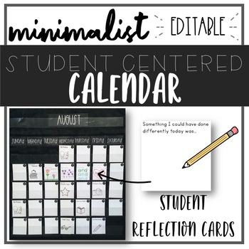 Minimalist STUDENT-CENTRED Classroom Calendar - EDITABLE