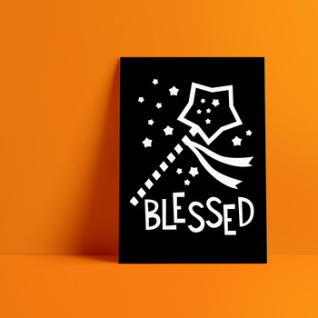 Minimalist printable poster black and white wall art / blessed / magic wand