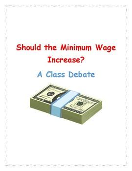 Minimum Wage: A Debate!