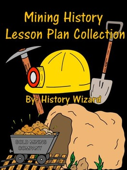 Mining History Lesson Plan Collection