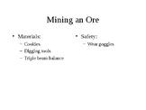 Mining a chocolate Ore