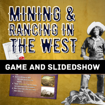 Mining and Ranching in the West: Slideshow and Long Drive Game