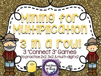 Mining for Multiplication (Double-Digit Multiplication by Multi-Digit)
