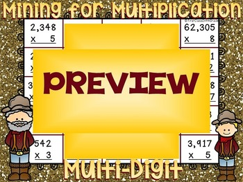 Mining for Multiplication (Single-Digit Multiplication by Multi-Digit)