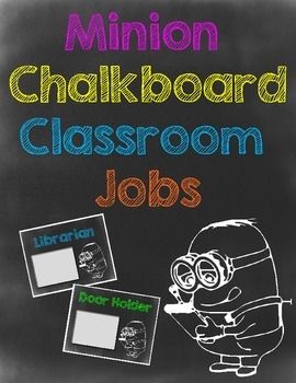 Minion Chalkboard Theme Classroom Job Cards - Includes editable labels!