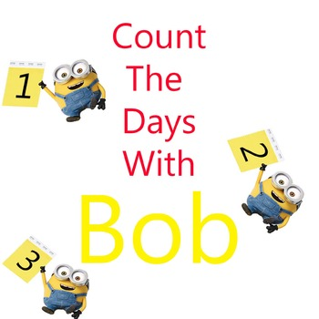 Minion: Count the Days with Bob