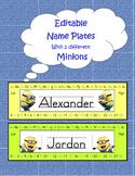 Minion Editable Name Plates