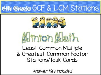 minion math gcf lcm stations by miss ks way tpt. Black Bedroom Furniture Sets. Home Design Ideas