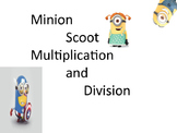 Minion Scoot/Scavenger Hunt Multiplication and Division