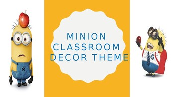 Minion Themed Classroom Decor