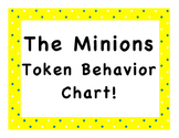 The Minions Token Behavior Chart!