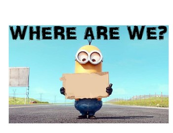 Minion Where are we Sign