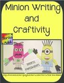 Minion Writing and Craftivity