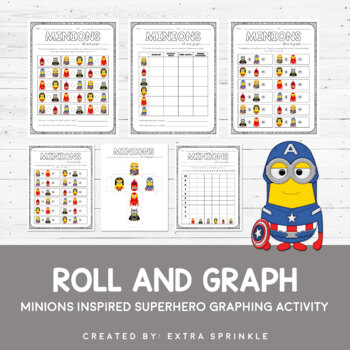 Minions Inspired Superhero Roll and Graph Activity & Data Sheets