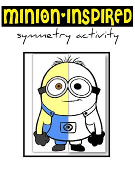 Minions Symmetry - NO PREP!