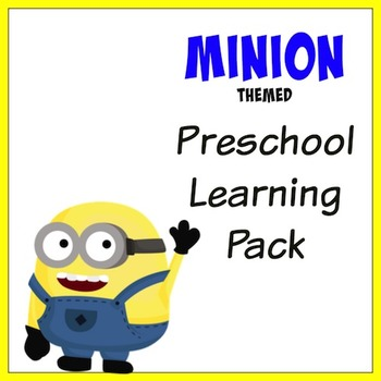 Minions Themed Preschool Learning Pack
