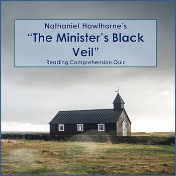 Minister's Black Veil Reading  Quiz