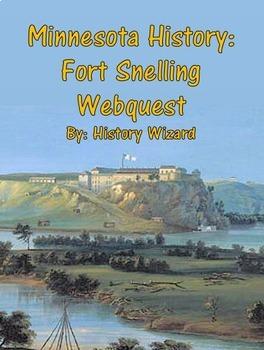 Minnesota History: Fort Snelling Webquest