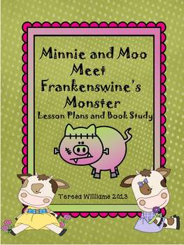Minnie and Moo Meet Frankenswine's Monster Lesson Plans an