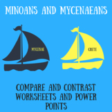 Minoan and Mycenaean Comparison Worksheets and Powerpoint Bundle