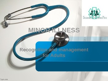 Minor Illness - Recognition and Management