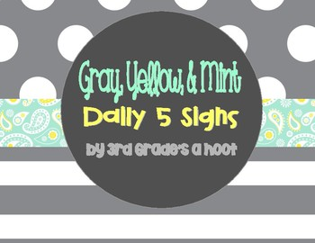 Mint, Gray, and Yellow Daily 5 Signs