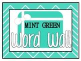 Mint Green Word Wall