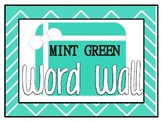 Mint Green Word Wall