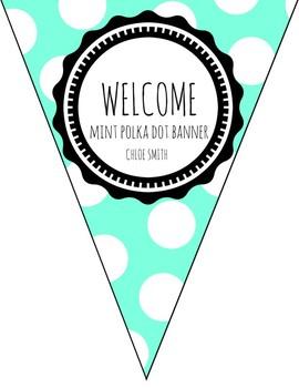Mint Polka Dot Welcome Banner