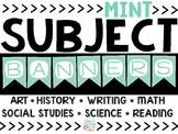 Mint Subject Banners