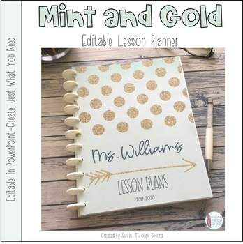 Mint and Gold Editable Teacher Binder / Planner 2018-19-Free Yearly Updates