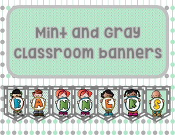 Mint and grey classroom banners