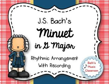 Minuet in G Major - J.S. Bach: Rhythm Instrument Arrangement