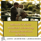 Minuit à Paris - French Listening Comprehension Exercise -